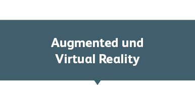 Augmented und Virtual Reality