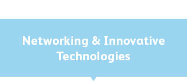 Networking & Innovative Technologies