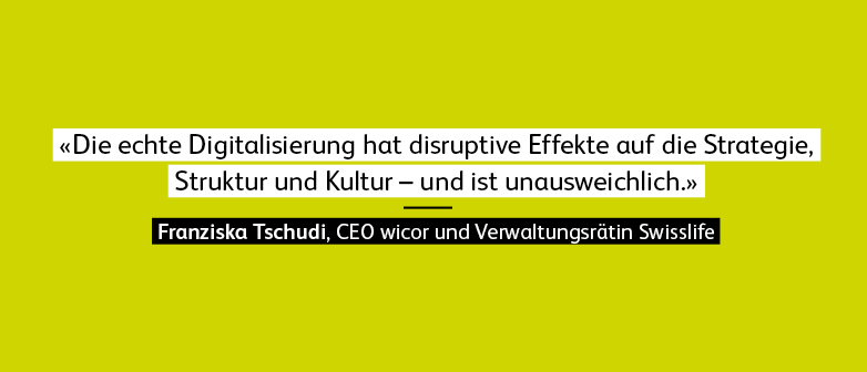 Quote Franziska Tschudi, wicor swisslife